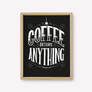 Coffee Before Anything Wall Art
