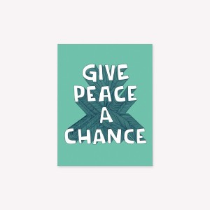 Imán flexible frases - Give Peace a Chance - Quotes