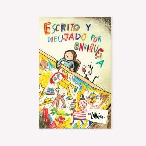 Escrito y dibujado por Enriqueta
