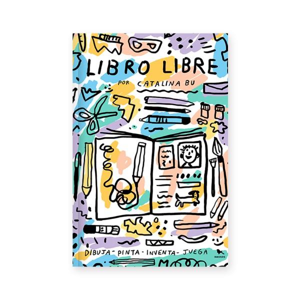 Libro Libre. Dibuja, Pinta, Inventa y Juega
