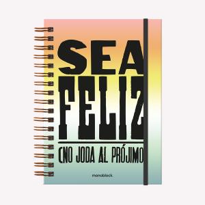 Cuaderno Tapa Dura Sea Feliz