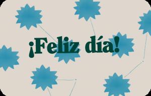 Gift Card Feliz Día!